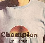 Champion: Chill