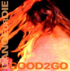 Good 2 Go: Dance or Die Image